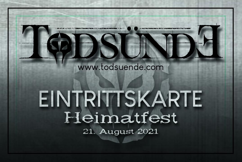 "Ticket ""Todsünde Heimatfest"" 21.08.2021"